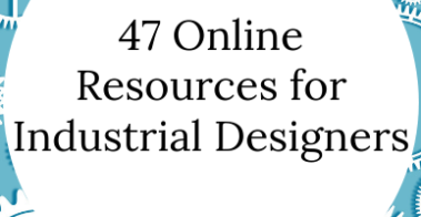 47 Online Resources for Freelance Industrial Designers