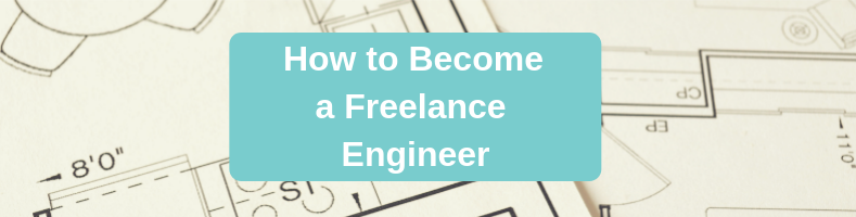 How To Become A Freelance Engineering Consultant Cad Crowd