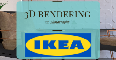 Why IKEA Uses 3D Renders vs. Photography for Their Furniture Catalog
