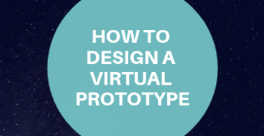 how to design a virtual prototype