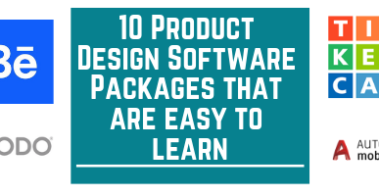 10 Product Design Software Packages That Are Easy to Learn