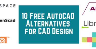 10 Free AutoCAD Alternatives for CAD Design