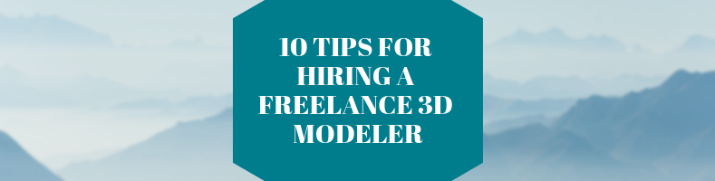 10 Tips When Hiring a Freelance CG Artist for 3D Design (1)