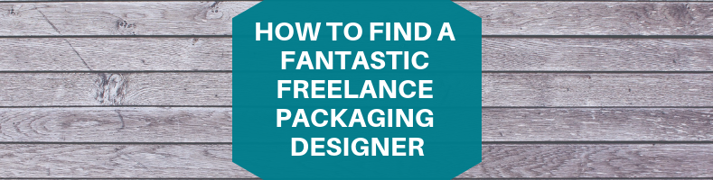 How to Find a Fantastic Freelance Packaging Designer