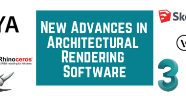 New Advances in Architectural Rendering Software