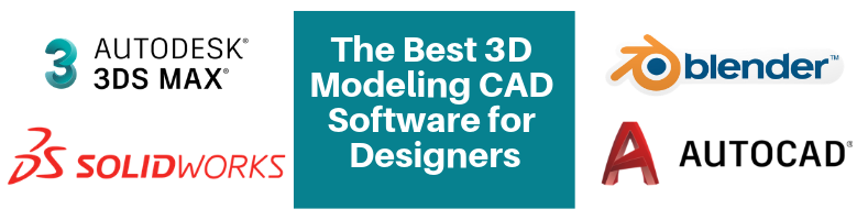 The Best 3D Modeling CAD Software for Designers