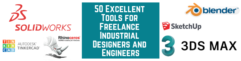 50 Excellent Tools for Freelance Industrial Designers and Engineers