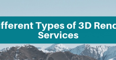 The Different Types of 3D Rendering Services