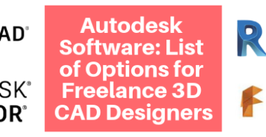 Autodesk Software_ List of Options for Freelance 3D CAD Designers