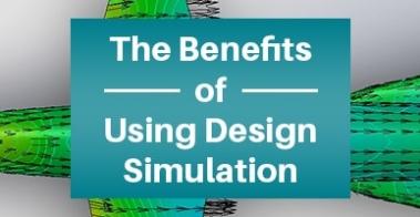 Benefits of Design Simulation