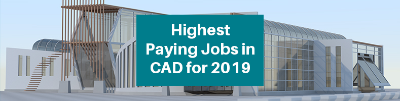 Highest-Paying-CAD-Jobs
