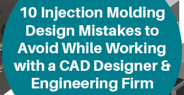 Injection molding design mistakes