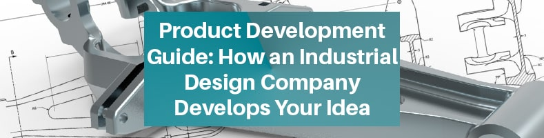 Product Development Guide Industrial Design Company
