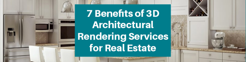 3D Architectural Rendering Benefits Real Estate
