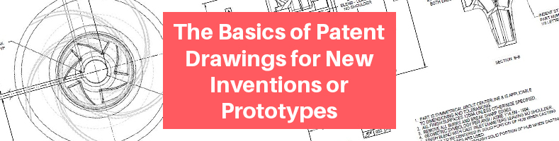 Basics of Patent Drawings