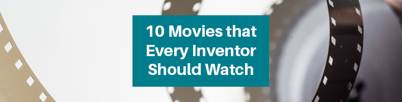 Movies Every Inventor Should Watch