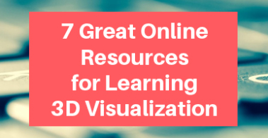 Online Resources to Learn 3D Visualization