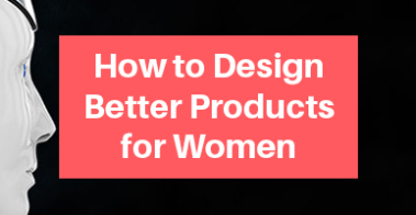 Product Design for Women