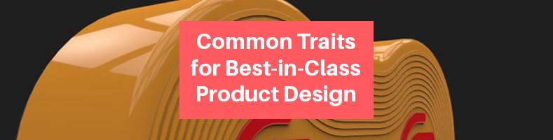 Best-in-Class Product Design