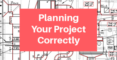 Planning Your Project Correctly
