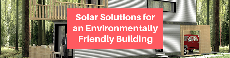 Solar-Solutions-for-an-Environmentally-Friendly-Building