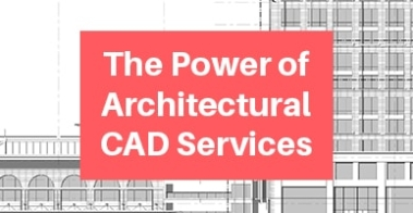 The-Power-of-Architectural-CAD-Services-min