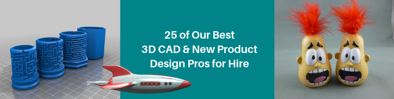 25 of Our Best 3D CAD & New Product Design Pros for Hire