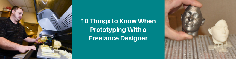 10 Things to Know When Prototyping with a Freelance CAD Designer