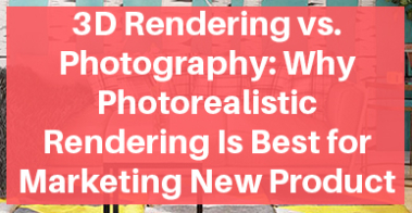 3D rendering vs Photography