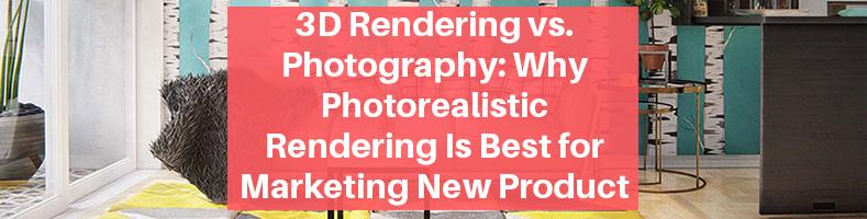 3D rendering vs Photography