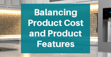 Balancing Product Cost and Product Features