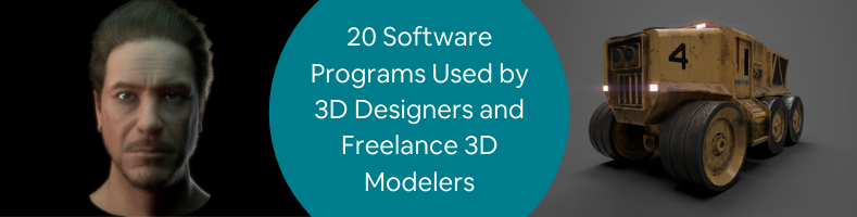 Top 20 3d Design Software Programs Used By 3d Services Firms Freelance 3d Modelers Cad Crowd