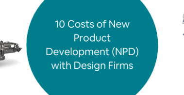 10 Costs of New Product Development (NPD) with Design Firms
