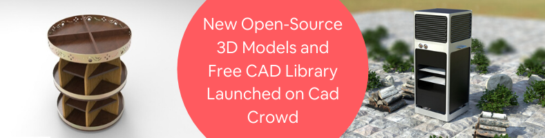 New Open-Source 3D Models and Free CAD Library Launched on Cad Crowd