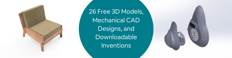 26 Free 3D Models, Mechanical CAD Designs, and Downloadable Inventions