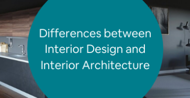 Differences between Interior Design and Interior Architecture