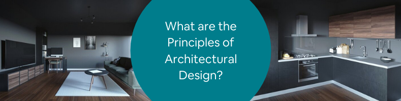 What are the Principles of Architectural Design_