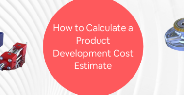 How to Calculate a Product Development Cost Estimate