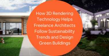 3d rendering sustainability trends